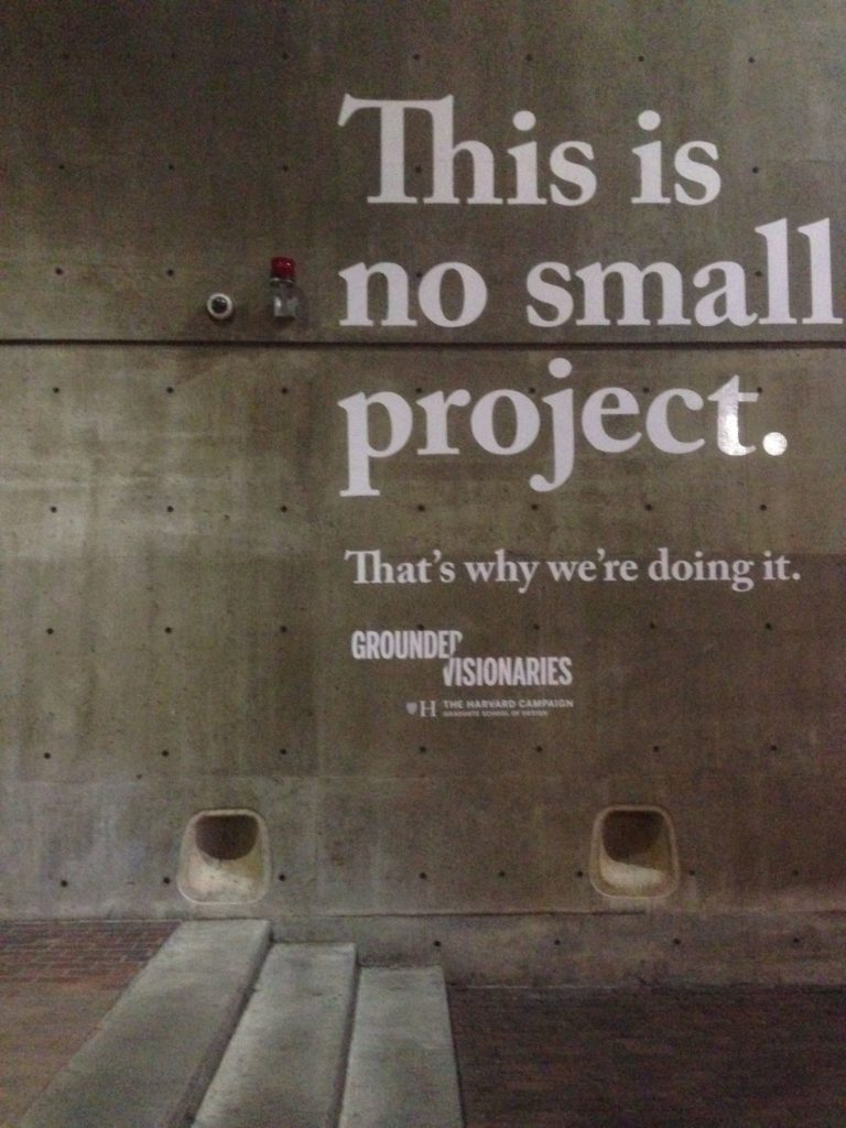 poster waar opstaat: this is no small project. That's why we're doing it.
